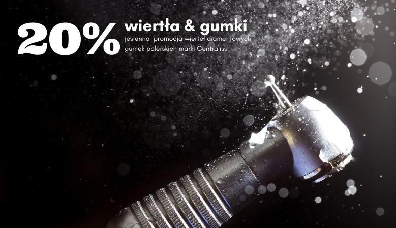 20% upustu na wiertła i gumki Centraliss